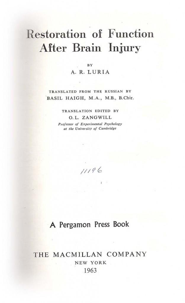 Luria A. R. – Il ripristino della funzione in seguito a lesione cerebrale